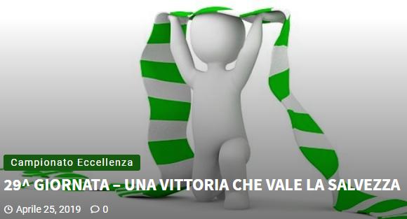 Articolo più recente dal Blog - 25/04/2019 - 29^ GIORNATA – UNA VITTORIA CHE VALE LA SALVEZZA